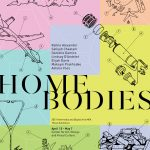 Show poster for Home Bodies, the graduate thesis exhibition for the seven artists of the 2021 UMBC Intermedia + Digital Art MFA class